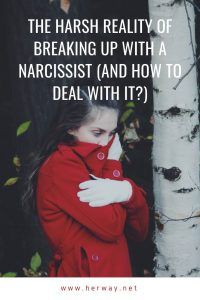 The Harsh Reality Of Breaking Up With A Narcissist (And How To Deal With It?)