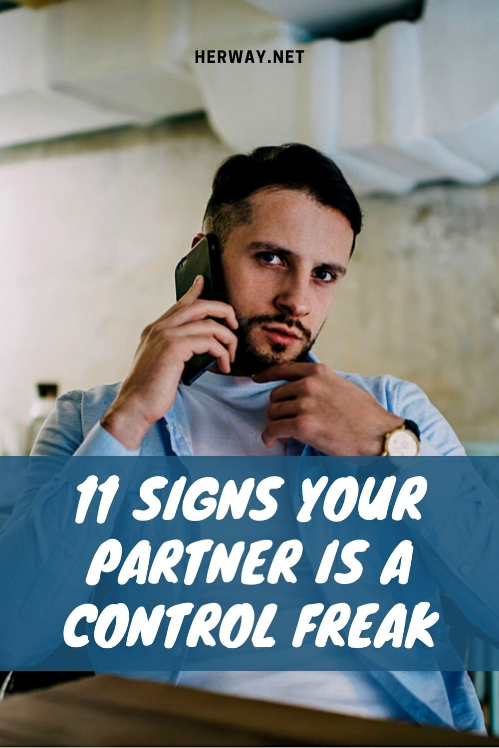 11 Signs Your Partner Is A Control Freak