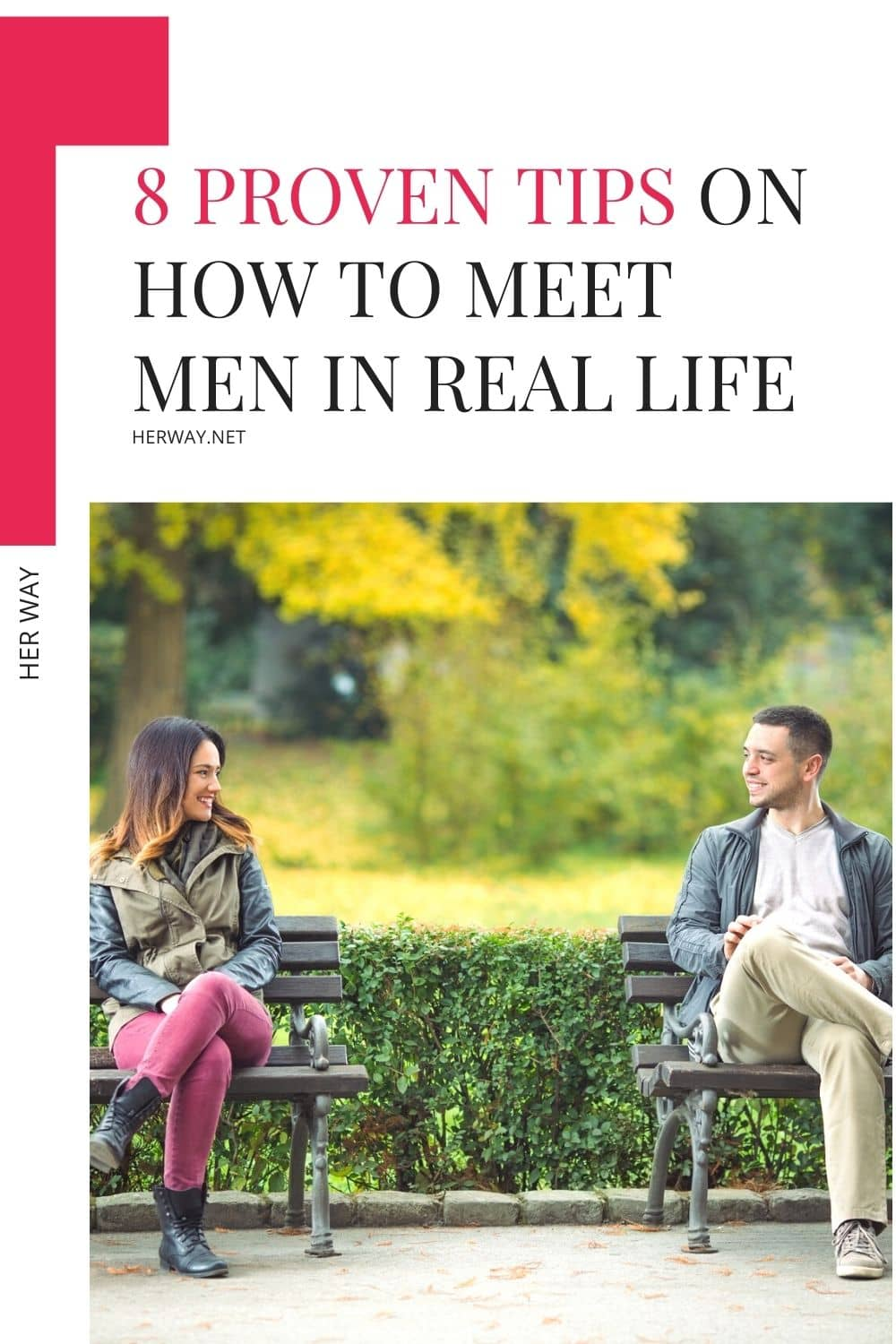 8 Proven Tips On How To Meet Men In Real Life