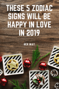 These 5 Zodiac Signs Will Be Happy In Love In 2019