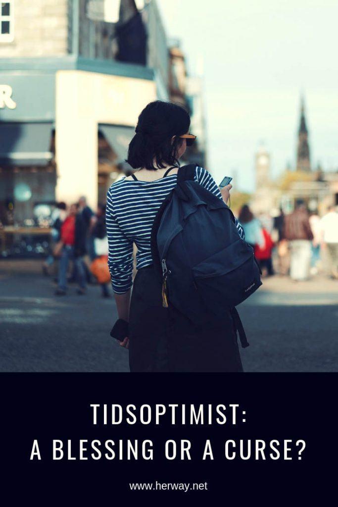 Tidsoptimist: A Blessing Or A Curse?