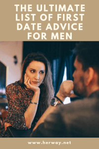 The Ultimate List Of First Date Advice For Men