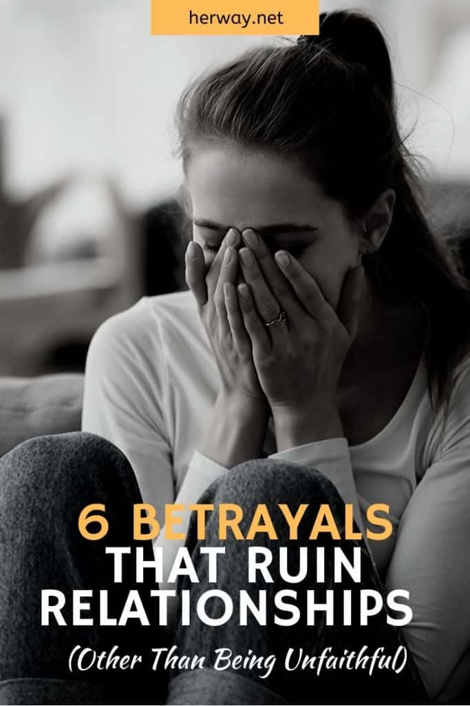 6 Betrayals That Ruin Relationships (Other Than Being Unfaithful)