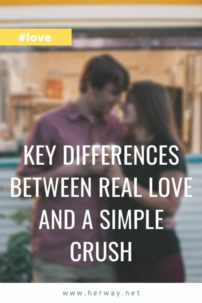 Key Differences Between Real Love And A Simple Crush