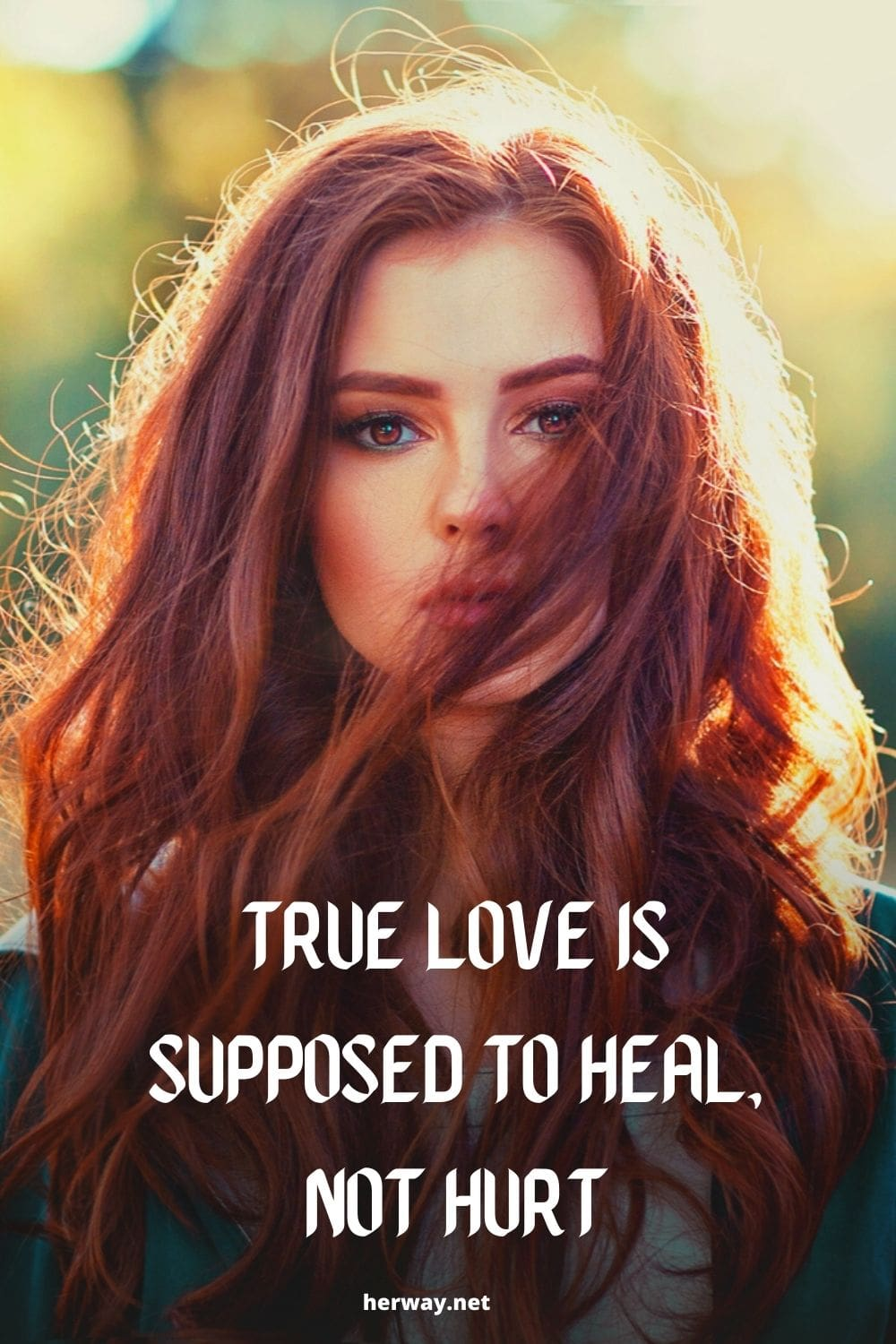 True Love Is Supposed To Heal, Not Hurt