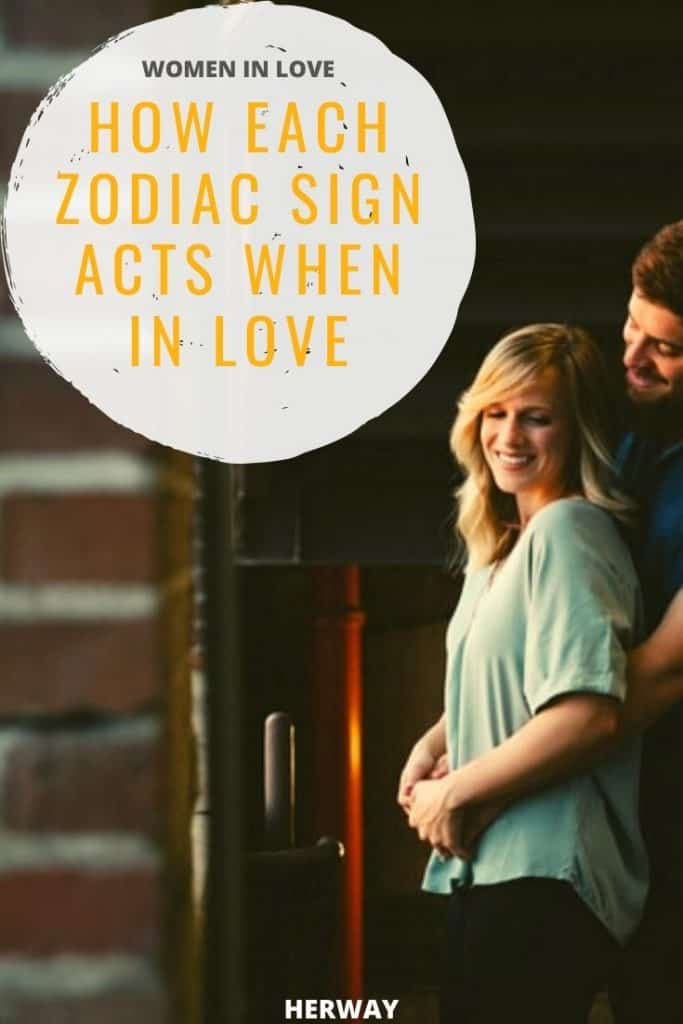 Women In Love How Each Zodiac Sign Acts When In Love