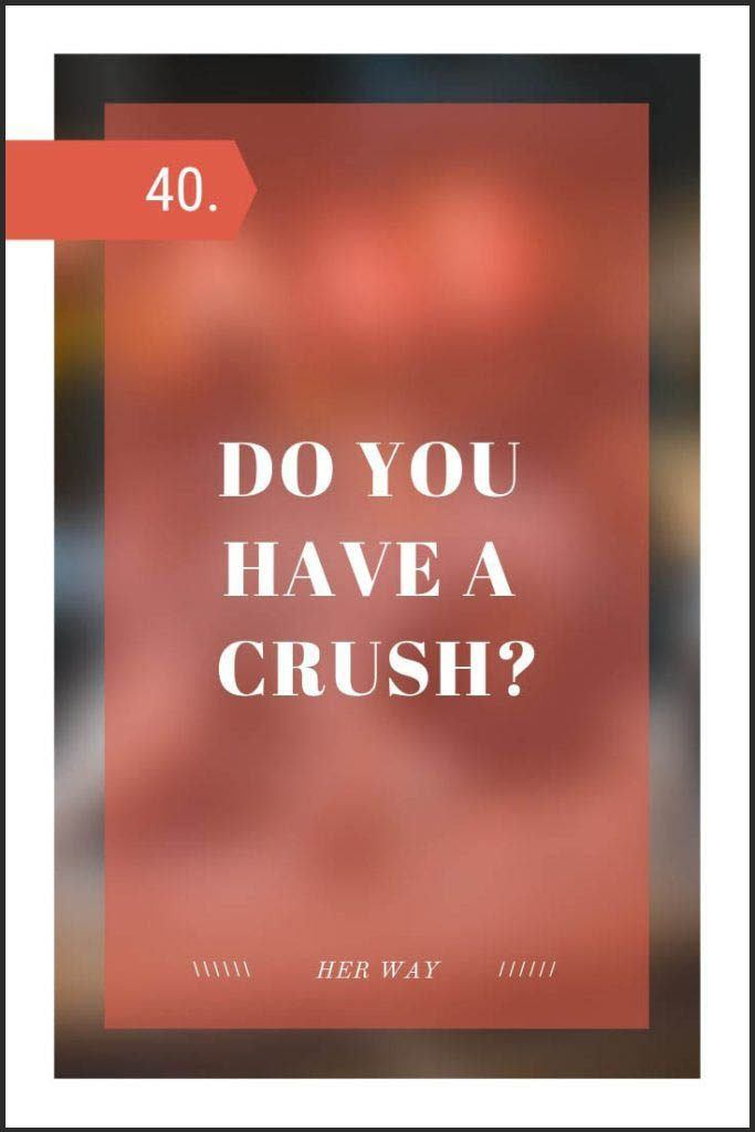 50 Questions To Ask Your Crush And Help Them Open Up To You