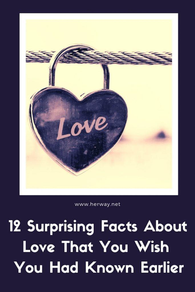 12 Surprising Facts About Love That You Wish You Had Known Earlier