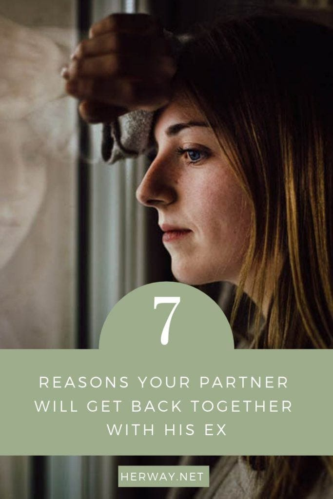 7 Reasons Your Partner Will Get Back Together With His Ex
