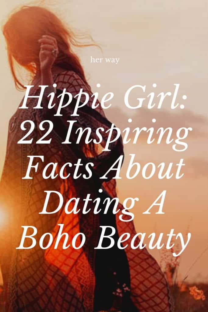 Hippie Girl: 22 Inspiring Facts About Dating A Boho Beauty