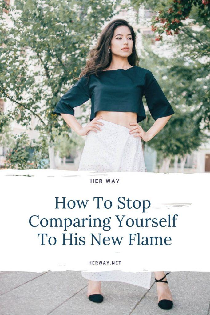 How To Stop Comparing Yourself To His New Flame