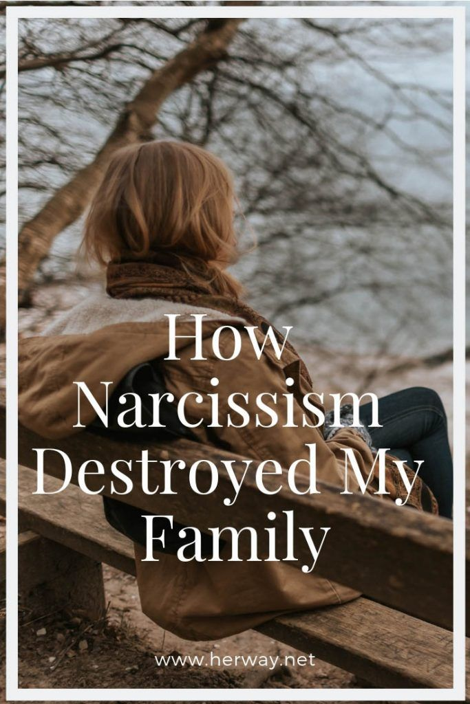How Narcissism Destroyed My Family