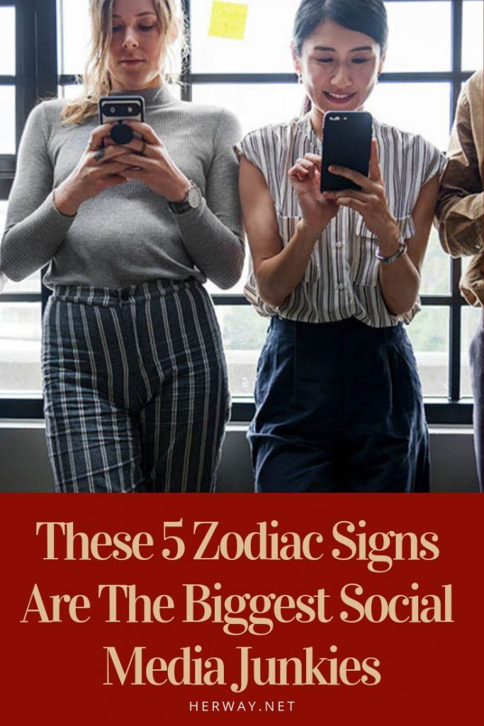 These 5 Zodiac Signs Are The Biggest Social Media Junkies