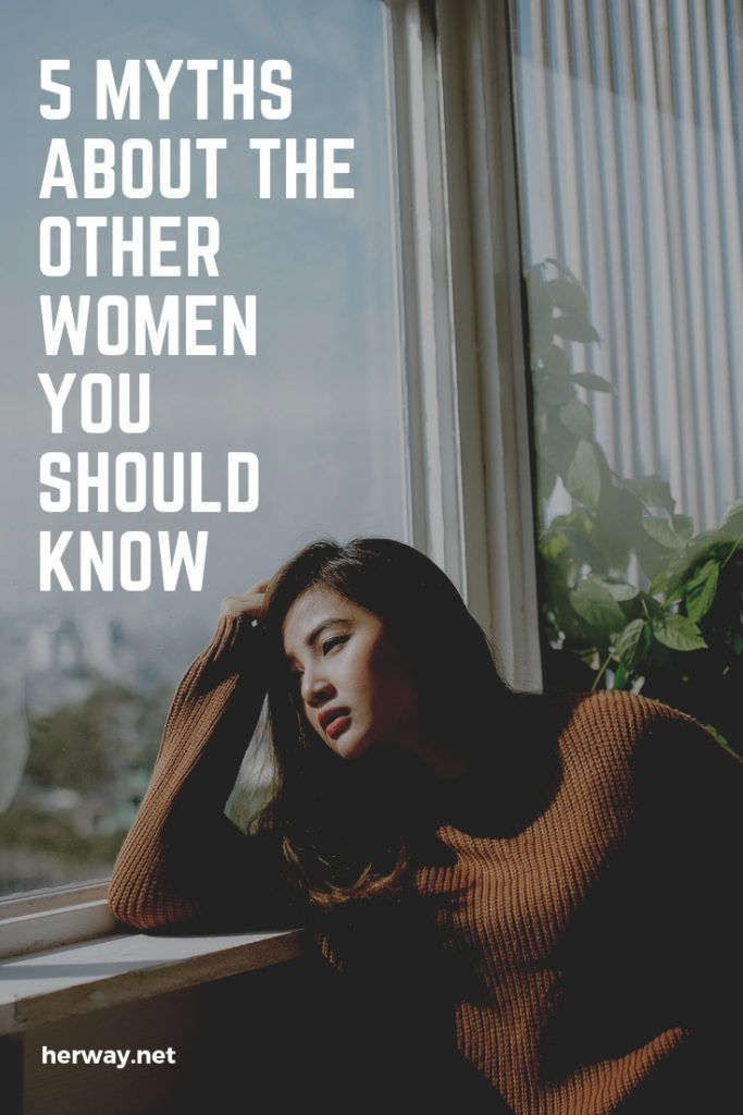 5 Myths About The Other Women You Should Know