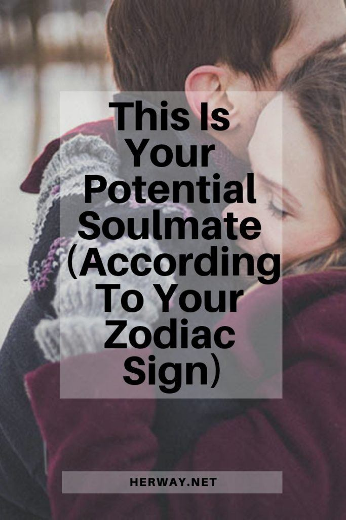 This Is Your Potential Soulmate (According To Your Zodiac Sign)