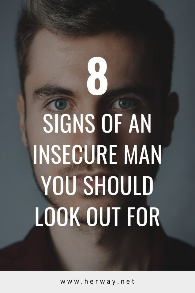 8 Signs Of An Insecure Man You Should Look Out For