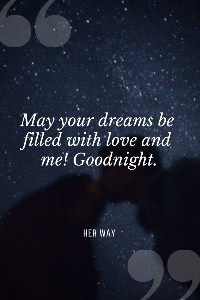 Top 150 Inspiring \'Goodnight Quotes\' For Your Loved One