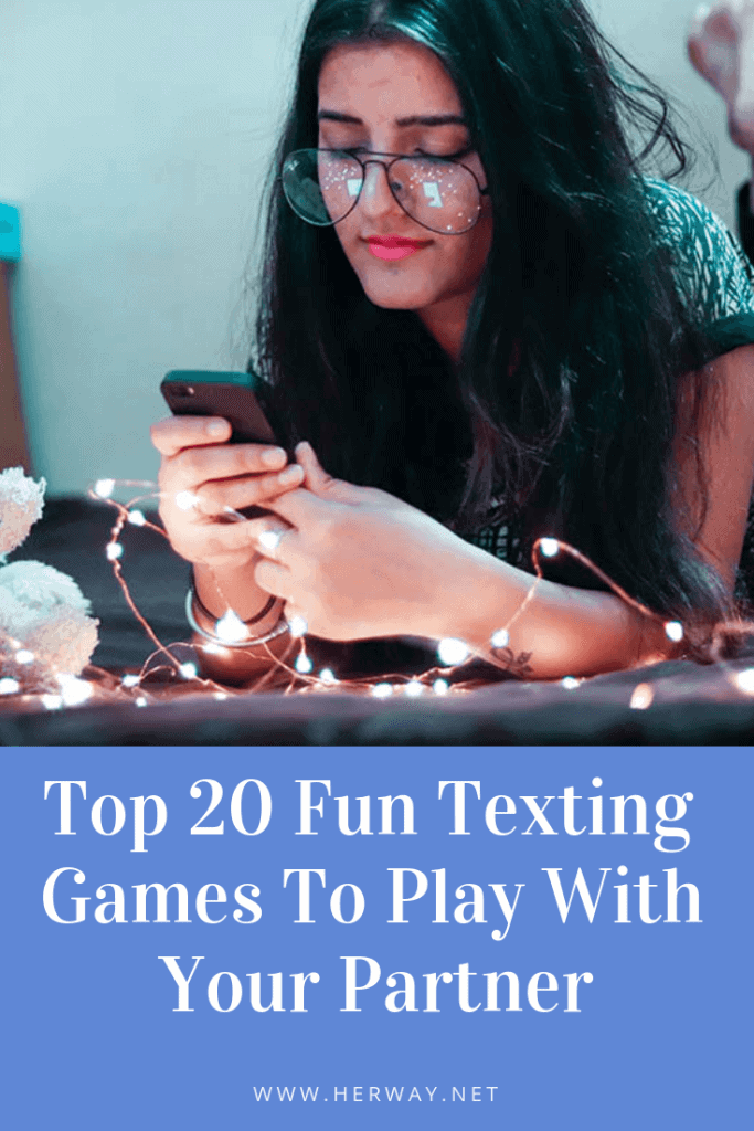 Top 20 Fun Texting Games To Play With Your Partner
