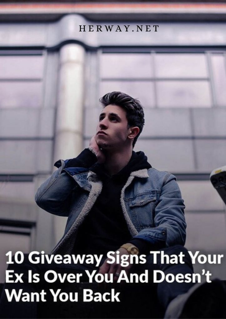 10 Giveaway Signs That Your Ex Is Over You And Doesn't Want You Back