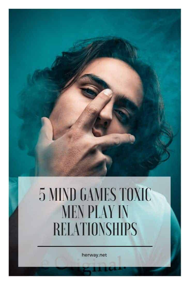 5 Mind Games Toxic Men Play In Relationships