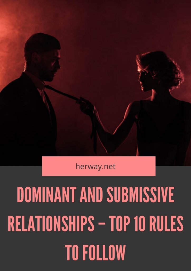 Dominant And Submissive Relationships – Top 10 Rules To Follow