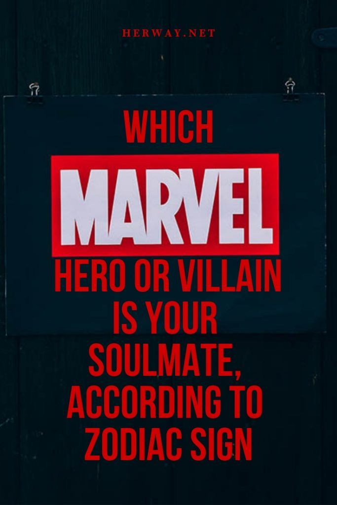 Which Marvel Hero or Villain Is Your Soulmate, According To Zodiac Sign