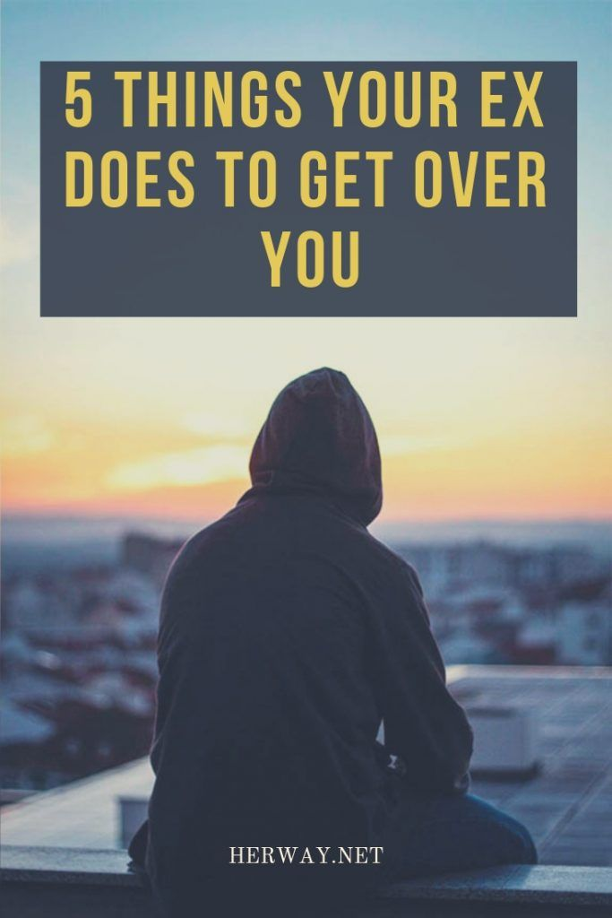 5 Things Your Ex Does To Get Over You