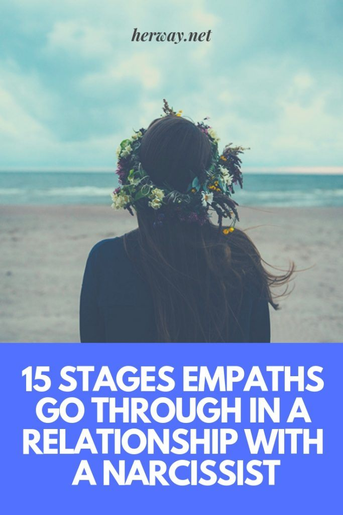 15 Stages Empaths Go Through In A Relationship With A Narcissist