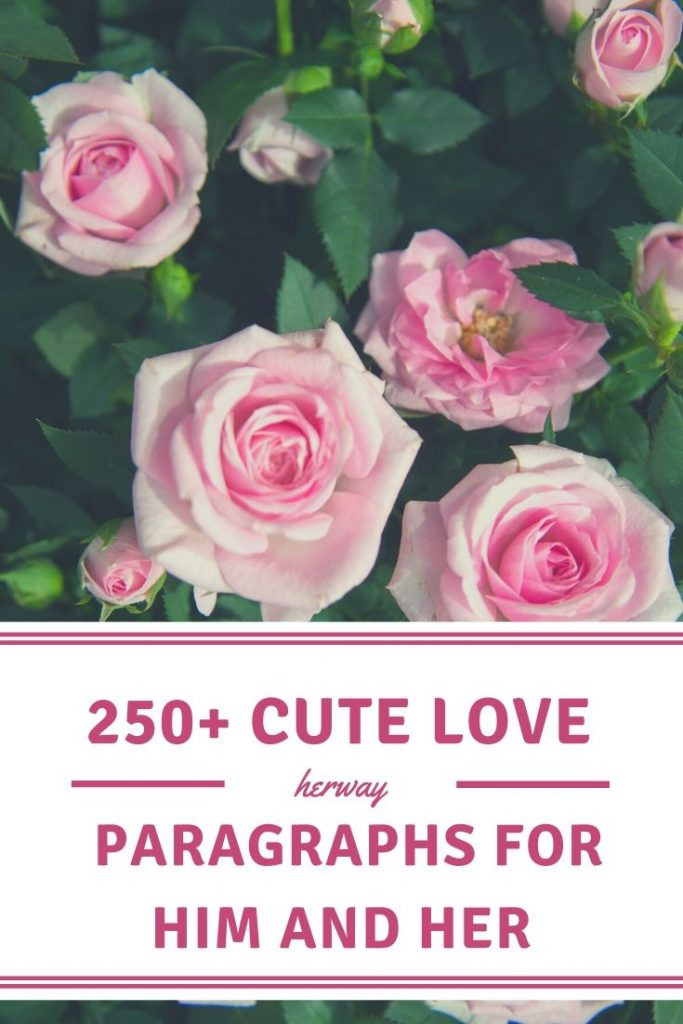250+ Cute Love Paragraphs For Him And Her