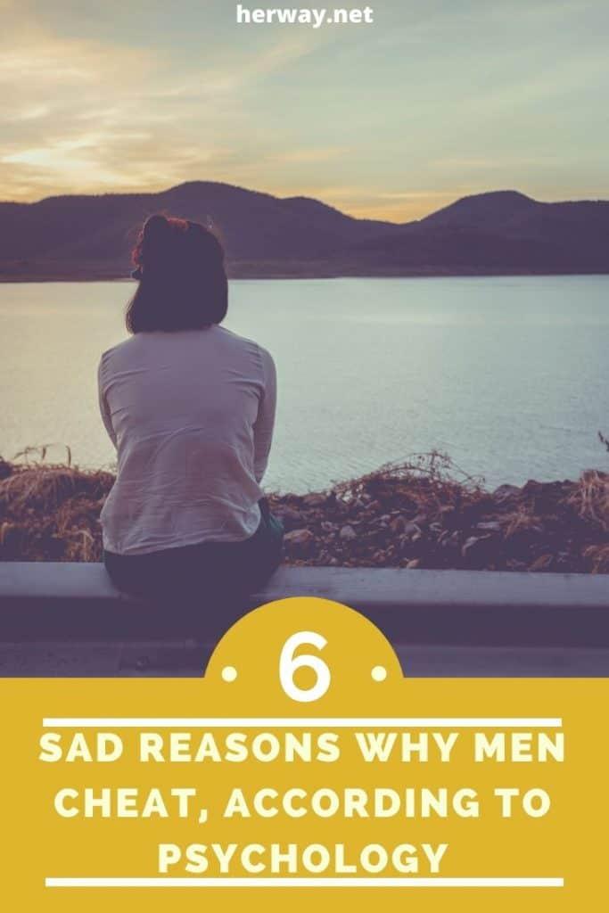 6 Sad Reasons Why Men Cheat, According To Psychology