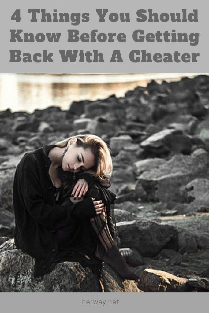 4 Things You Should Know Before Getting Back With A Cheater