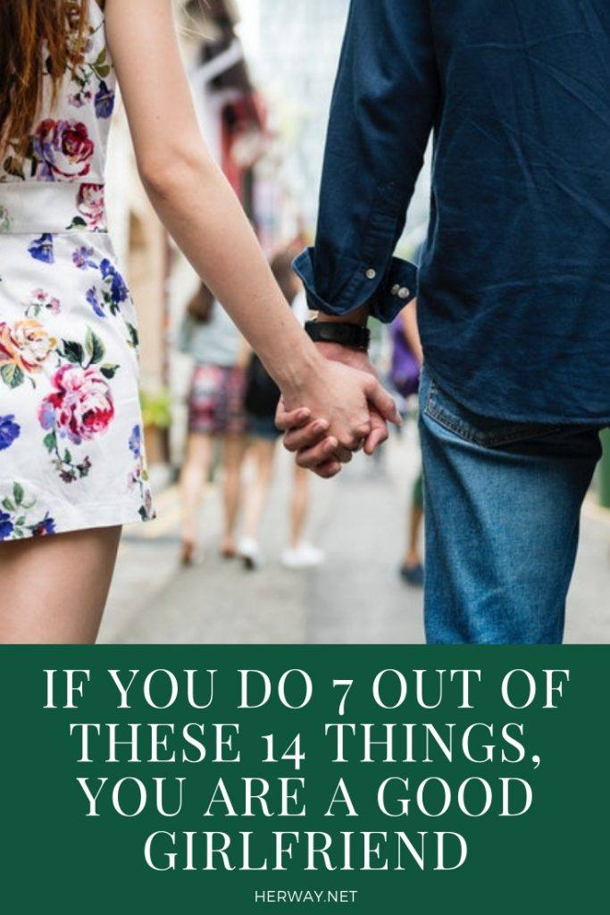 If You Do 7 Out Of These 14 Things, You Are A Good Girlfriend