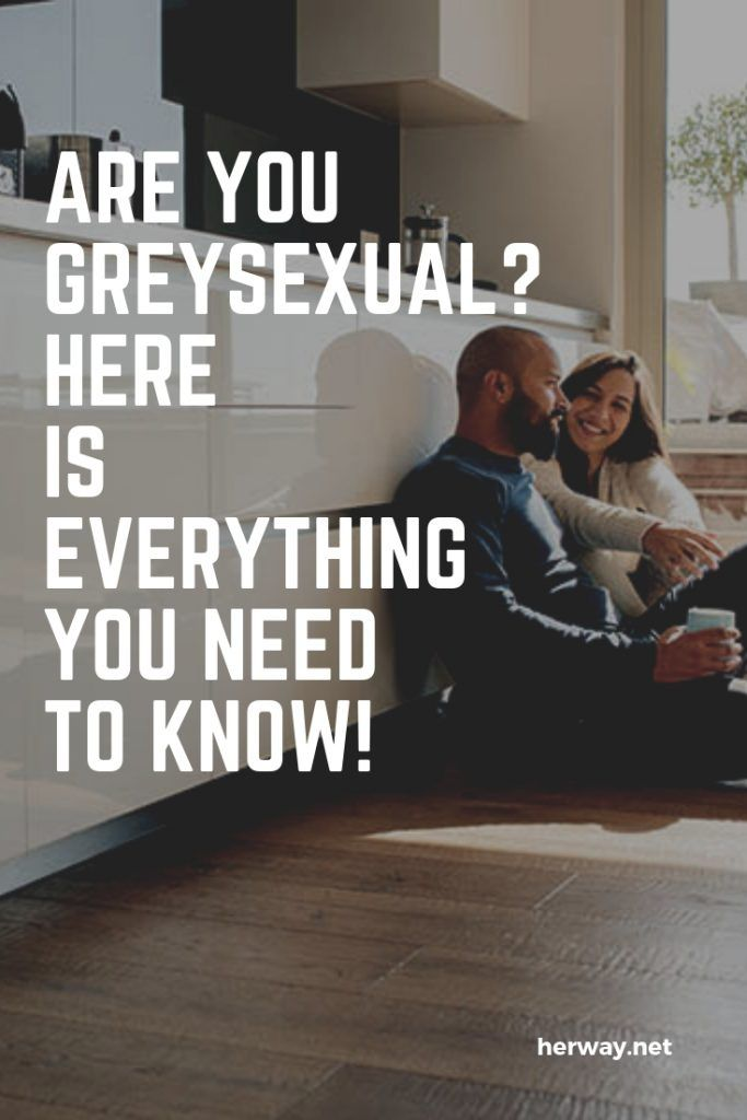 Are You Greysexual? Here Is Everything You Need To Know!