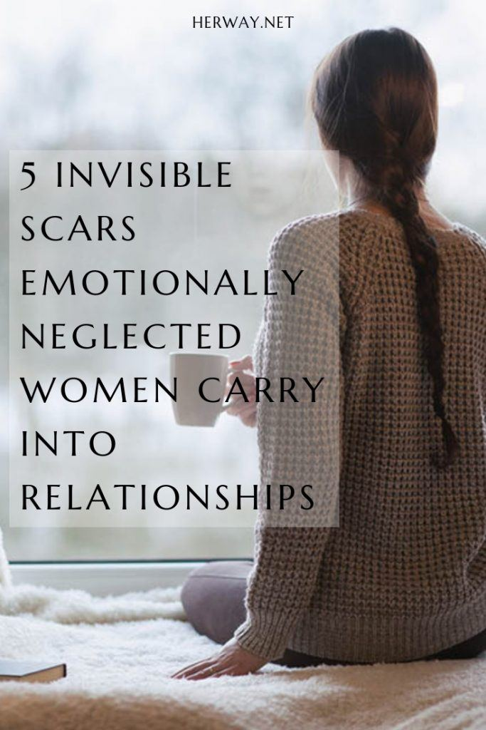 5 Invisible Scars Emotionally Neglected Women Carry Into Relationships