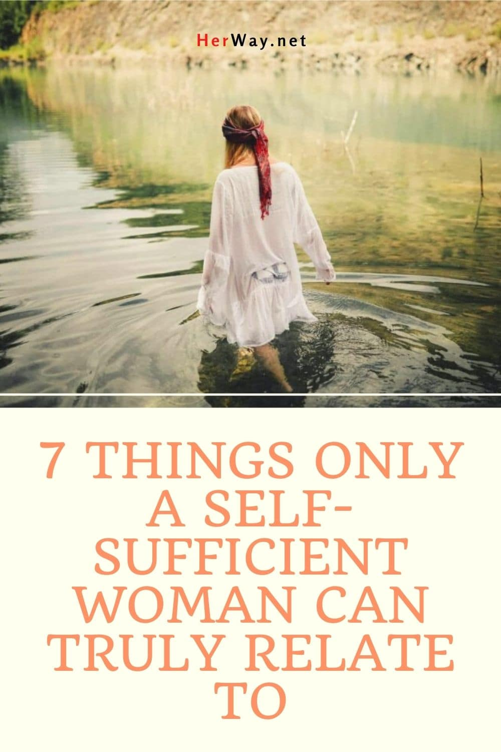 7 Things Only A Self-Sufficient Woman Can Truly Relate To