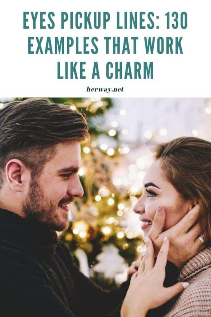 Eyes Pickup Lines 130 Examples That Work Like A Charm