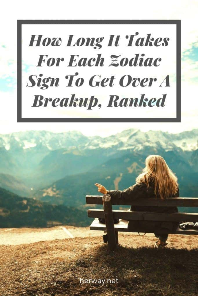 How Long It Takes For Each Zodiac Sign To Get Over A Breakup, Ranked
