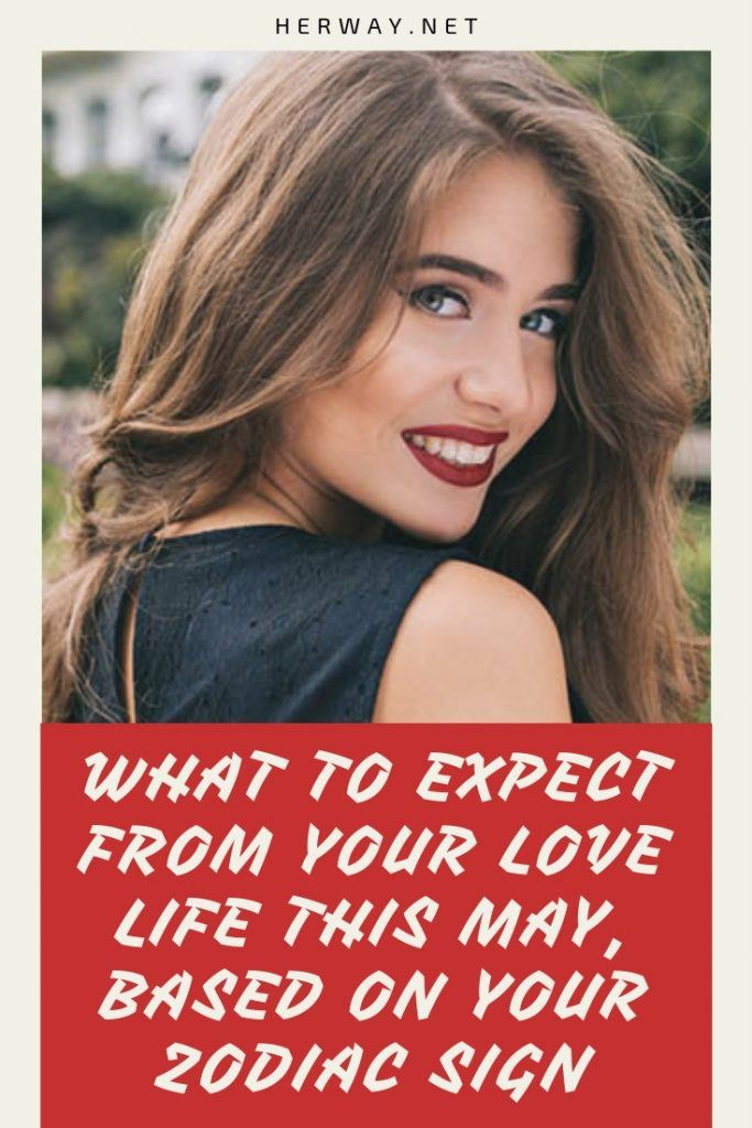 What To Expect From Your Love Life This May, Based On Your Zodiac Sign