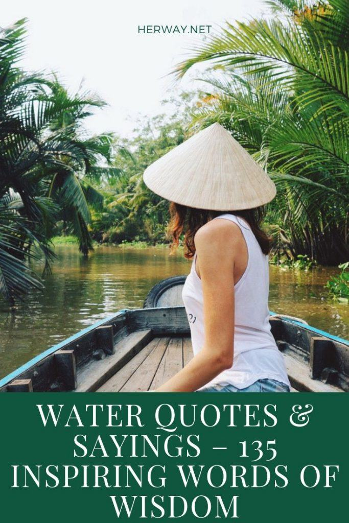 Water Quotes & Sayings – 135 Inspiring Words Of Wisdom