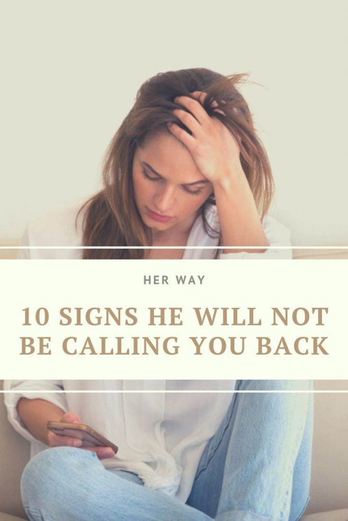 10 Signs He Will Not Be Calling You Back