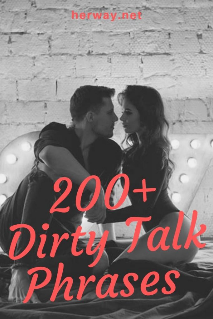 200+ Dirty Talk Phrases (The Ultimate List)