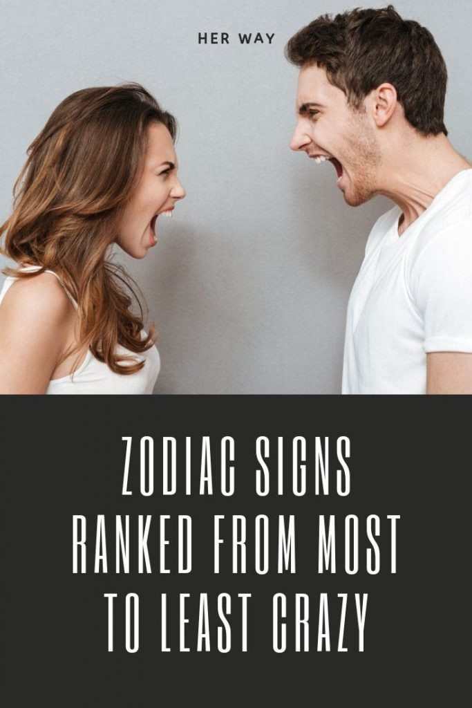 Zodiac Signs Ranked From Most To Least Crazy