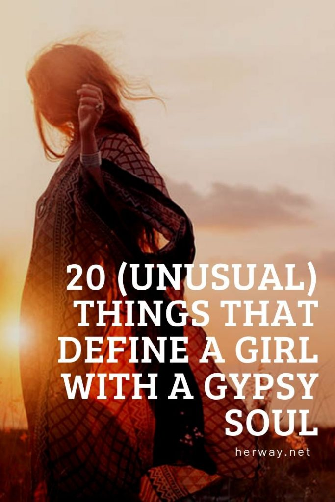 20 (Unusual) Things That Define A Girl With A Gypsy Soul