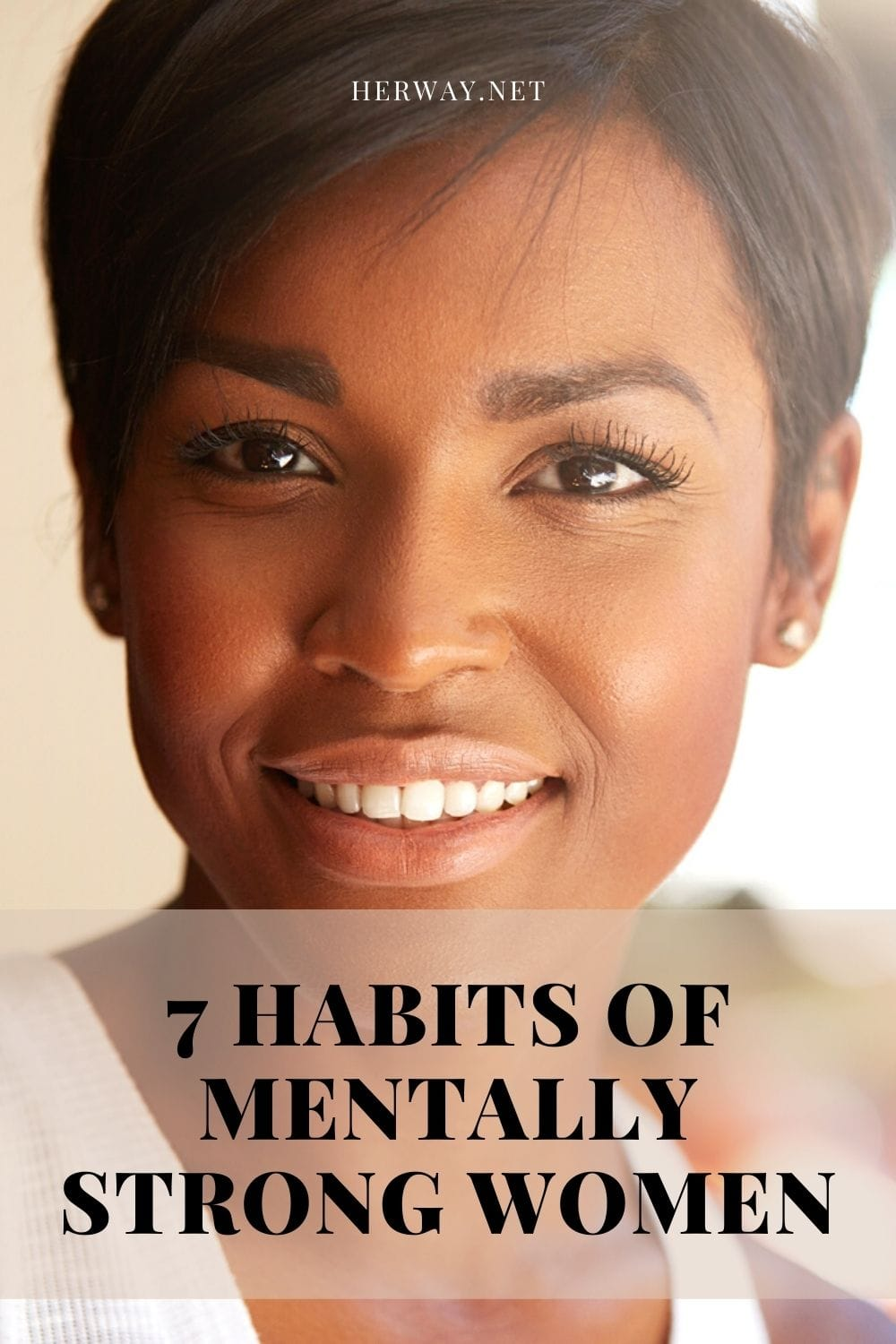 7 Habits Of Mentally Strong Women