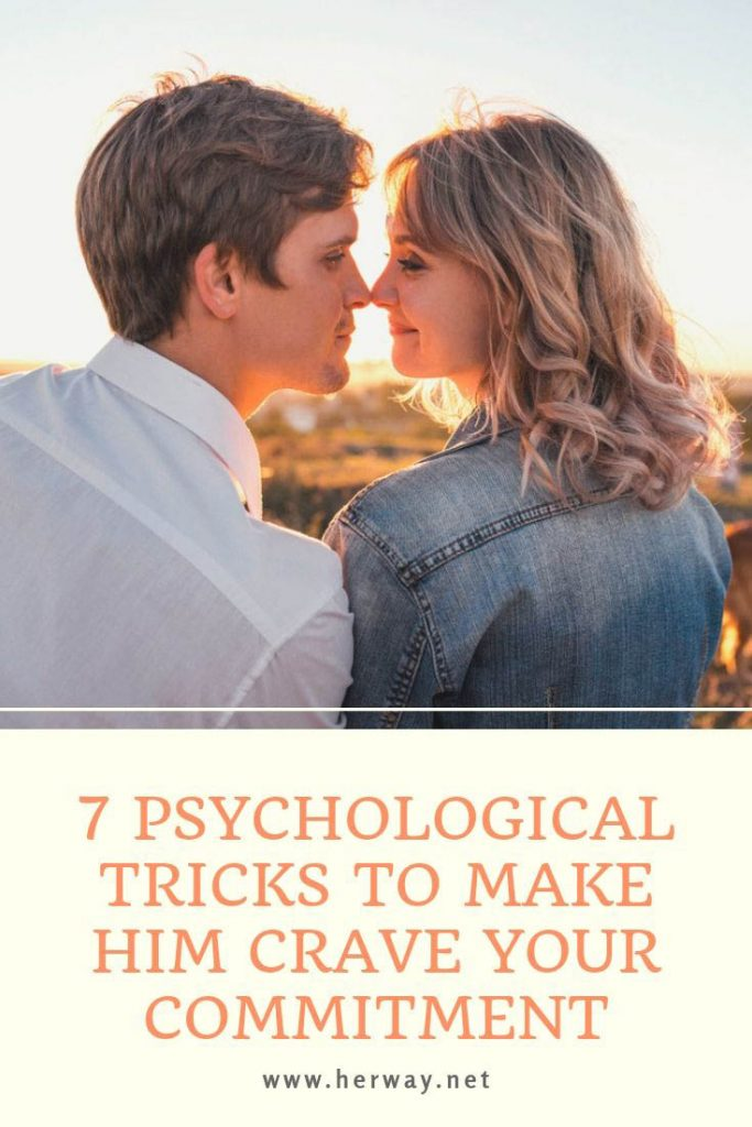 7 Psychological Tricks To Make Him Crave Your Commitment