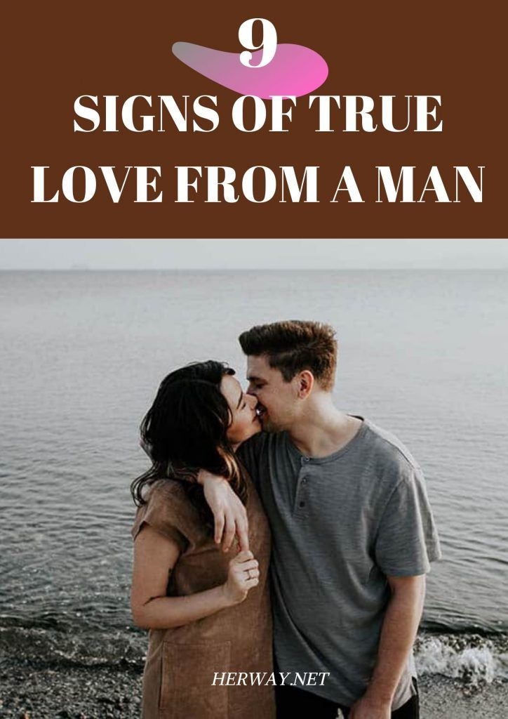 9 Signs Of True Love From A Man