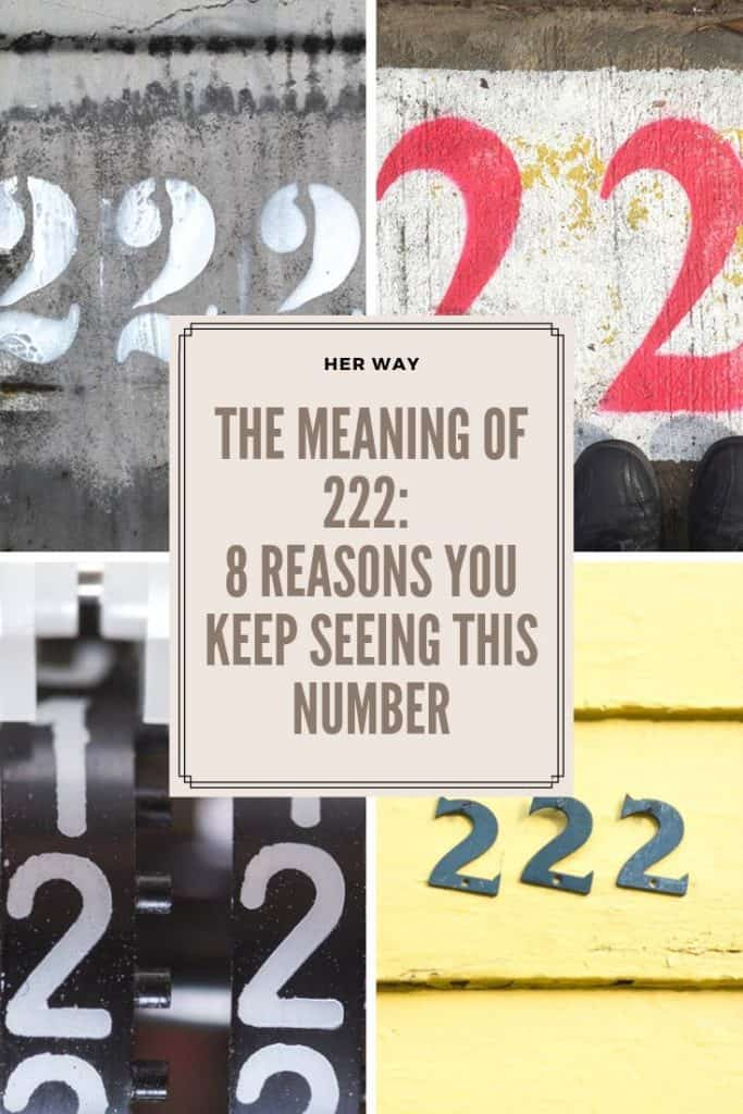 The Meaning of 222: 8 Reasons You Keep Seeing This Number