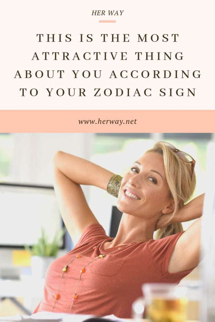 This Is The Most Attractive Thing About You According To Your Zodiac Sign