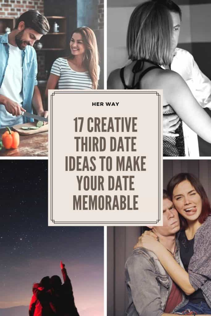 17 Creative Third Date Ideas To Make Your Date Memorable