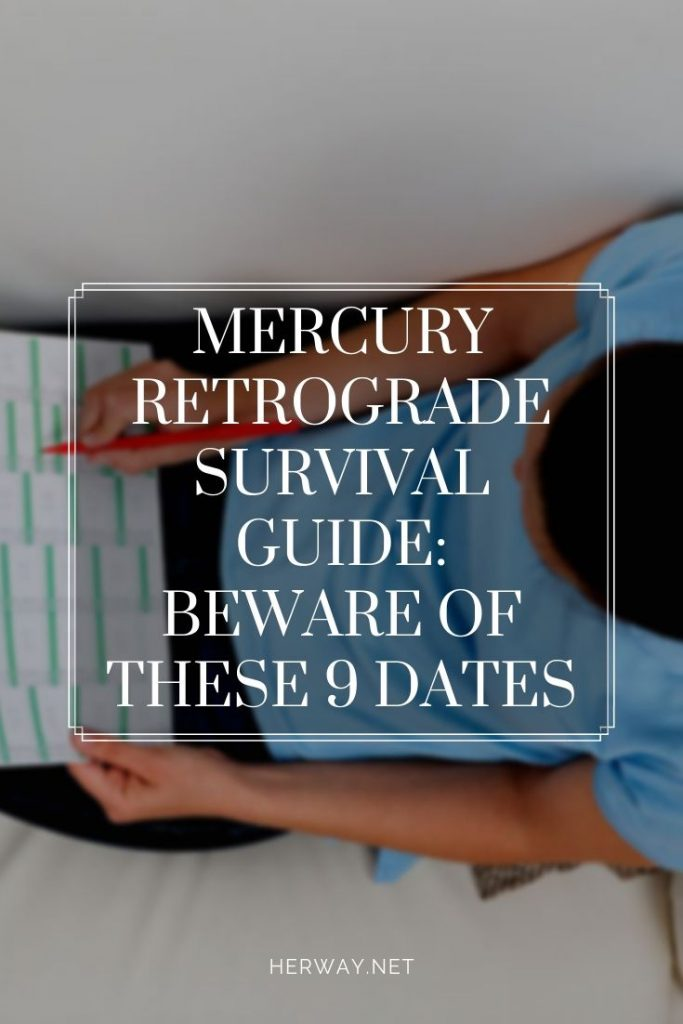 Mercury Retrograde Survival Guide: Beware Of These 9 Dates